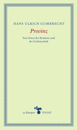 Provinz von Gumbrecht,  Hans Ulrich, Hamilton,  Anne