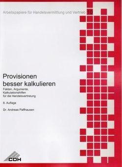Provisionen besser kalkulieren von Paffhausen,  Andreas