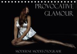 Provocative Glamour – Moderne Modefotografie (Tischkalender 2018 DIN A5 quer) von Ralph Portenhauser,  ©
