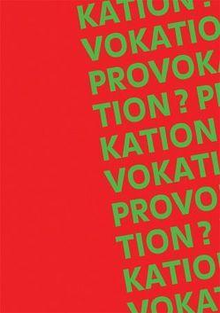 PROVOKATION? von Gamauf,  Susanne