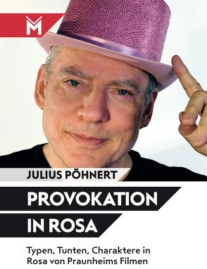 Provokation in Rosa von Pöhnert,  Julius