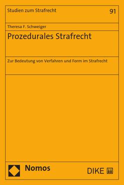Prozedurales Strafrecht von Schweiger,  Theresa F.