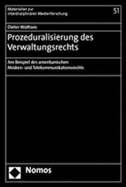Prozeduralisierung des Verwaltungsrechts von Wolfram,  Dieter