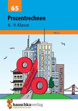 Prozentrechnen 6.-9. Klasse von Hauschka,  Adolf, Knapp,  Martina, Thiele,  Rainer