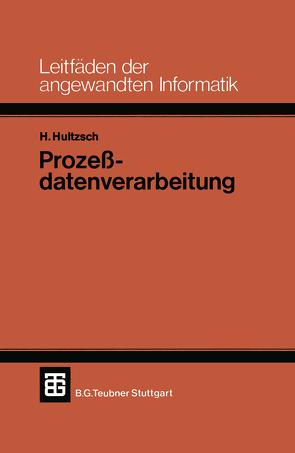 Prozeßdatenverarbeitung von Hultzsch,  Hagen