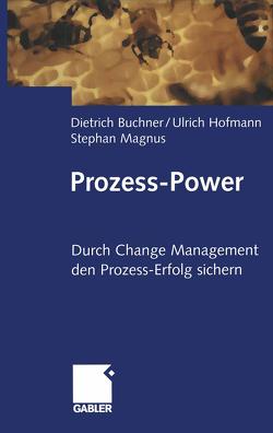 Prozess-Power von Buchner,  Dietrich, Hofmann,  Ulrich, Magnus,  Stephan