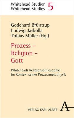 Prozess – Religion – Gott von Brüntrup,  Godehard, Jaskolla,  Ludwig, Müller,  Tobias