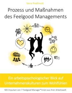 Prozess und Maßnahmen des Feelgood Managements von Podlinski,  Vera