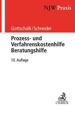 Prozess- und Verfahrenskostenhilfe, Beratungshilfe von Gottschalk,  Yvonne, Schneider,  Hagen