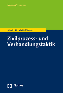 Prozess- und Verhandlungstaktik von Schmitz-Herscheidt,  Stephan, Wagner,  Benjamin