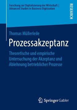 Prozessakzeptanz von Müllerleile,  Thomas