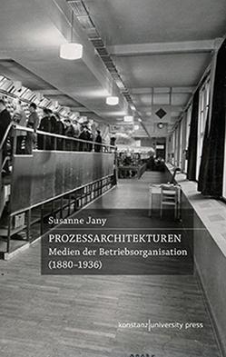 Prozessarchitekturen von Jany,  Susanne