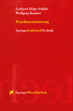 Prozeßautomatisierung von Kastner,  Wolfgang, Schildt,  Gerhard-Helge