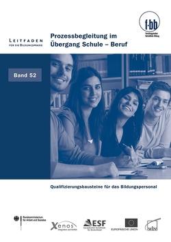 Prozessbegleitung im Übergang Schule – Beruf von Loebe,  Herbert, Severing,  Eckart