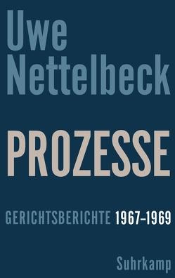Prozesse von Ghanaat,  Henrik, Nettelbeck,  Petra, Nettelbeck,  Uwe