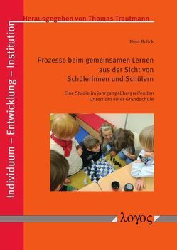 Prozesse beim gemeinsamen Lernen aus der Sicht von Schülerinnen und Schülern von Brück,  Nina