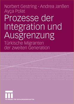Prozesse der Integration und Ausgrenzung von Gestring,  Norbert, Janßen,  Andrea, Polat,  Ayca