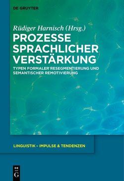 Prozesse sprachlicher Verstärkung von Harnisch,  Rüdiger