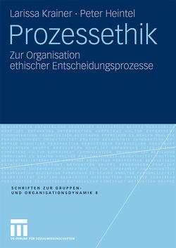 Prozessethik von Heintel,  Peter, Krainer,  Larissa