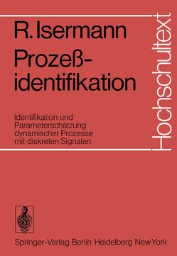 Prozeßidentifikation von Isermann,  R.