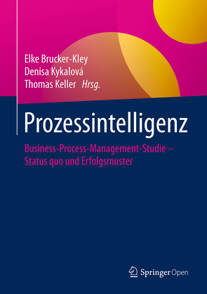 Prozessintelligenz von Brucker-Kley,  Elke, Keller,  Thomas, Kykalová,  Denisa