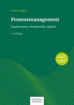 Prozessmanagement von Stöger,  Roman
