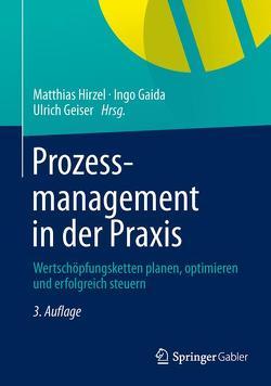 Prozessmanagement in der Praxis von Gaida,  Ingo, Geiser,  Ulrich, Hirzel,  Matthias