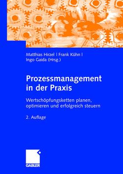 Prozessmanagement in der Praxis von Gaida,  Ingo, Hirzel,  Matthias, Kühn,  Frank