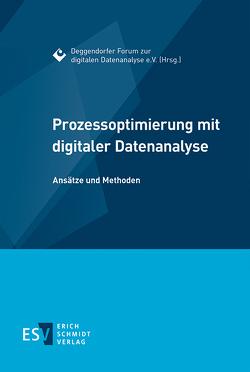 Prozessoptimierung mit digitaler Datenanalyse von Gerber,  Frank, Hartmann,  Stephan, Heiß,  Hermann, Honold,  Frank, Krehl,  Harald, Mochty,  Ludwig, Nadler,  Uwe