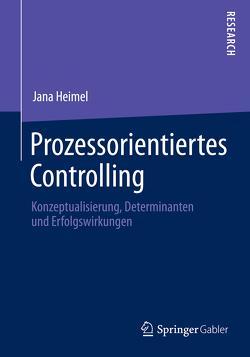 Prozessorientiertes Controlling von Heimel,  Jana