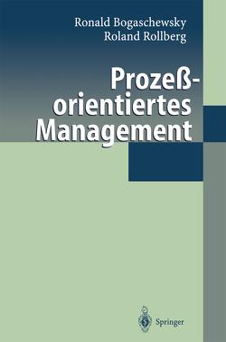 Prozeßorientiertes Management von Bogaschewsky,  Ronald, Rollberg,  Roland