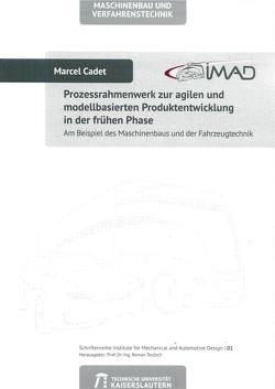 Prozessrahmenwerk zur agilen und modellbasierten Produktentwicklung in der frühen Phase von Cadet,  Marcel