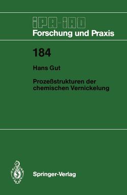 Prozeßstrukturen der chemischen Vernickelung von Gut,  Hans