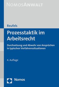 Prozesstaktik im Arbeitsrecht von Reufels,  Martin