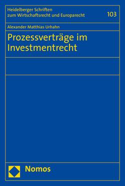 Prozessverträge im Investmentrecht von Urhahn,  Alexander Matthias