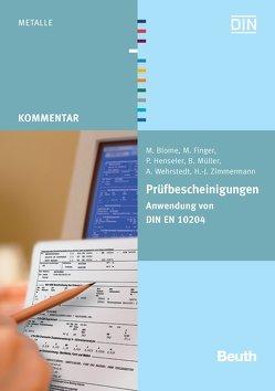 Prüfbescheinigungen von Blome,  M., Finger,  M, Henseler,  P., Mueller,  B., Wehrstedt,  A., Zimmermann,  H.-J.