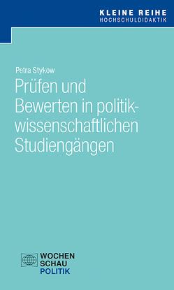 Prüfen in politikwissenschaftlichen Studiengängen von Stykow,  Prof. Dr. Petra