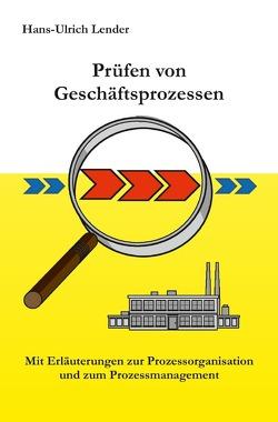 Prüfen von Geschäftsprozessen von Lender,  Hans-Ulrich