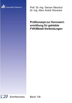 Prüfkonzept zur Kennwertermittlung für geklebte FVK/Metall-Verbindungen von Wünsche,  Marc André