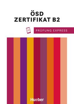 Prüfung Express – Österreichisches Sprachdiplom B2 von Janicek,  Karoline