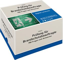 Prüfung für Brandschutzbeauftragte – 780 Fragen und Antworten – Digitale Lernkartei von Friedl,  Wolfgang J.
