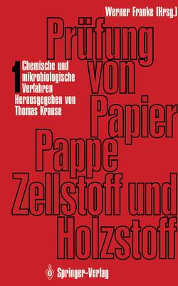 Prüfung von Papier, Pappe, Zellstoff und Holzstoff von Franke,  Werner, Krause,  Thomas