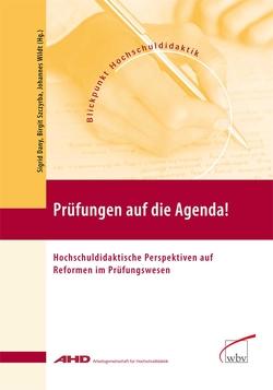 Prüfungen auf die Agenda! von Dany,  Sigrid, Szczyrba,  Birgit, Wildt,  Johannes