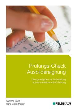 Prüfungs-Check Ausbildereignung von Eiling,  Andreas, Schlotthauer,  Hans