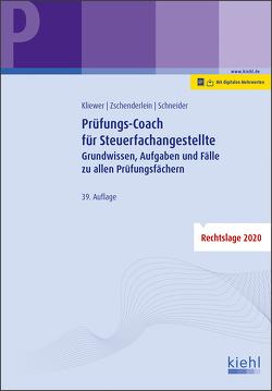 Prüfungs-Coach für Steuerfachangestellte von Kliewer,  Ekkehard, Schneider,  Alexander, Zschenderlein,  Oliver