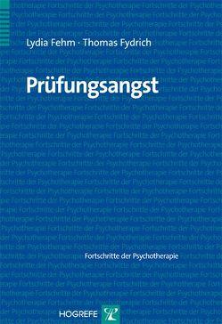 Prüfungsangst von Fehm,  Lydia, Fydrich,  Thomas