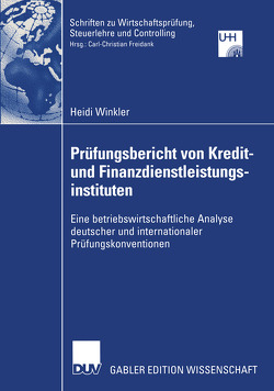 Prüfungsbericht von Kredit— und Finanzdienstleistungsinstituten von Winkler,  Heidi