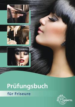 Prüfungsbuch für Friseure von Buhmann,  Gero, Wiggelinghoff,  Bernhard