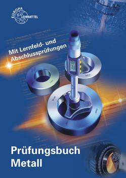 Prüfungsbuch Metall von Hillebrand,  Thomas, Ignatowitz,  Eckhard, Kinz,  Ullrich, Vetter,  Reinhard