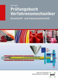 Prüfungsbuch Verfahrensmechaniker von Hartmann,  Ulrich